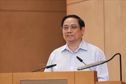 Thủ tướng: Xây dựng Chính phủ khóa XV đổi mới, liêm chính, hành động, hiệu quả, vì nhân dân phục vụ