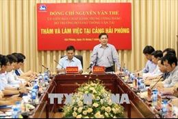 Bộ trưởng Nguyễn Văn Thể kiểm tra thực trạng đầu tư xây dựng giao thông tại Hải Phòng