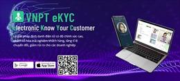 VNPT eKYC - chìa khóa vàng thời 4.0 của các công ty tài chính