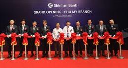Ngân hàng Shinhan khai trương chi nhánh Phú Mỹ
