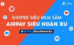 Người dùng AirPay bắt ngay cơ hội săn deal 1K cùng voucher giảm 100K trên Shopee