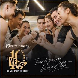 Elite Fitness tri ân hội viên nhân 10 năm thành lập