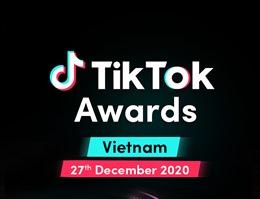 TikTok Awards 2020- tôn vinh những nhà sáng tạo Việt