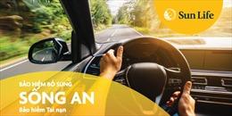 Sun Life Việt Nam ra mắt sản phẩm bảo hiểm tai nạn mới 'Sống An'