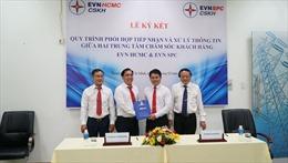 EVN SPC và EVN HCMC hợp tác để phục vụ tốt hơn khách hàng sử dụng điện