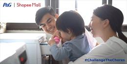 P&G và Shopee hợp tác khởi động chiến dịch #ChallengeTheChores