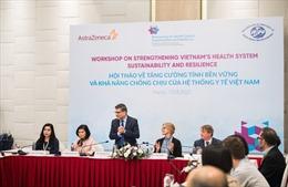 AstraZeneca Việt Nam đề xuất củng cố hệ thống y tế quốc gia