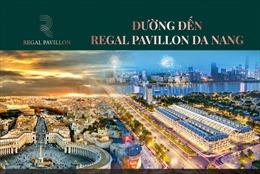 Mạng lưới giao thông vượt trội kết nối đến phố thương mại Regal Pavillon