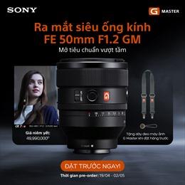 Sony Electronics ra mắt ống kính hiệu suất cao dành cho dòng máy ảnh Full-frame