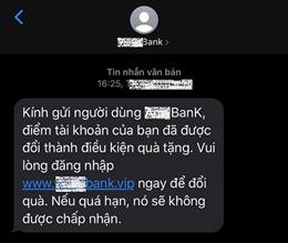 Dồn dập cuộc gọi, tin nhắn mạo danh tổ chức tín dụng để lừa đảo