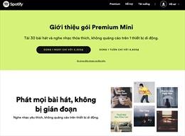 Spotify ra mắt Premium Mini - gói đăng ký hàng ngày và hàng tuần mới