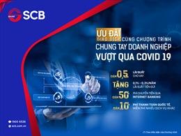 SCB tiếp tục triển khai chương trình hỗ trợ doanh nghiệp bị ảnh hưởng COVID-19