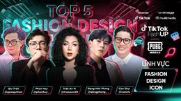 Top 20 chính thức lộ diện, cùng so tài trong Đêm tôn vinh & trình diễn thời trang TikTok FashUP Gala Night 2021