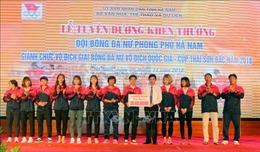 Đội bóng đá nữ Phong Phú Hà Nam nhận 'mưa' tiền thưởng