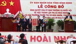 Công bố thành lập thị xã Hoài Nhơn, tỉnh Bình Định