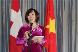 Việt Nam thúc đẩy hợp tác với Thụy Sỹ