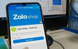 'Sàn thương mại điện tử' Zalo Shop cũng chưa được cấp phép