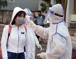 Siết chặt các biện pháp phòng, chống dịch COVID-19