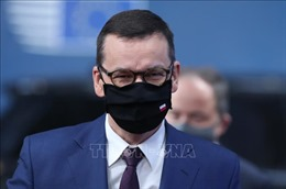 Thủ tướng Ba Lan phải cách ly