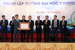 Công bố quyết định thành lập Trường Đại học Y Dược - Đại học Quốc gia Hà Nội