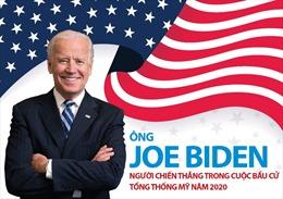 Ông Joe Biden - người chiến thắng trong cuộc bầu cử Tổng thống Mỹ năm 2020