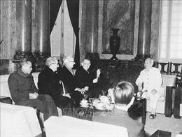 Những bài học vô giá về phong cách ngoại giao của Chủ tịch Hồ Chí Minh