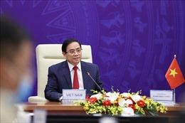 Toàn văn bài phát biểu của Thủ tướng Phạm Minh Chính tại Hội nghị quốc tế về tương lai châu Á lần thứ 26