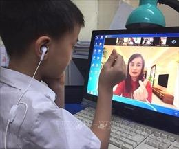 Giáo viên tăng cường phối hợp với phụ huynh để hỗ trợ học sinh học trực tuyến