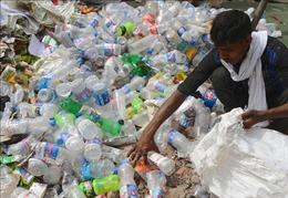 Ấn Độ đặt mục tiêu đoạn tuyệt với đồ nhựa dùng một lần vào năm 2022