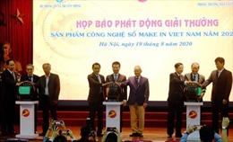 Lần đầu tiên tổ chức giải thưởng 'sản phẩm công nghệ số Make in Vietnam' năm 2020