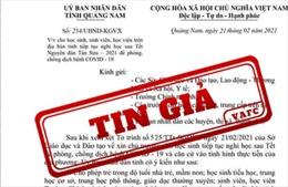 Giả mạo công văn của tỉnh Quảng Nam tiếp tục cho học sinh nghỉ học vì COVID-19