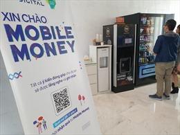 Thí điểmMobile-Money - Bài 1:Thanh toán bằng tài khoản viễn thông - xu thế tất yếu