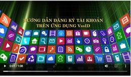 Hướng dẫn cài đặt, đăng nhập ứng dụng VssID phiên bản mới