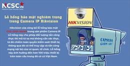 Khai thác lỗ hổng bảo mật của camera IP có thể gây rủi ro cho các cơ sở hạ tầng quan trọng