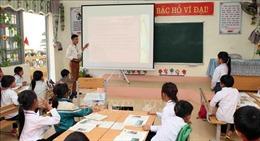 Giáo viên lớp 1 còn lúng túng với chương trình giáo dục phổ thông mới