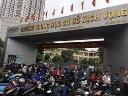 Lưu ý với thí sinh làm thủ tục đăng ký dự tuyển vào lớp 10 Hà Nội