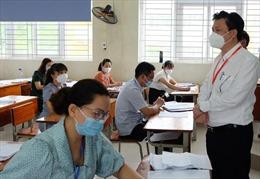 Chấm thi tốt nghiệp THPT: Thảo luận kỹ, tránh sai sót