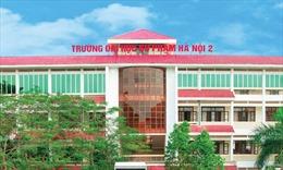 Trường Đại học Sư phạm Hà Nội 2 công bố điểm chuẩn trúng tuyển theo học bạ