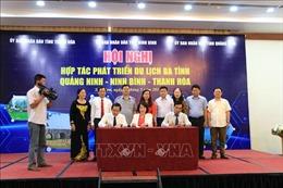Thanh Hóa - Ninh Bình - Quảng Ninh hợp tác phát triển du lịch
