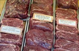 Các nhà sản xuất thịt bò Mỹ muốn 'thâm nhập' thị trường Trung Quốc