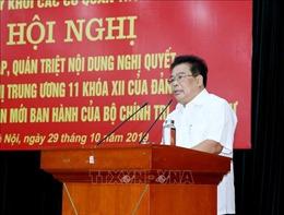 Đảng ủy Khối các cơ quan Trung ương quán triệt nội dung Nghị quyết Hội nghị Trung ương 11