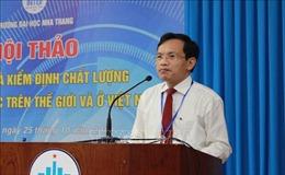 Bảo đảm và kiểm định chất lượng giáo dục đại học trên thế giới và ở Việt Nam