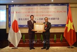 Trao tặng Huân chương Lao động hạng Ba cho nguyên Đại sứ đặc biệt Việt-Nhật Sugi Ryotaro