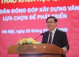 Cần chọn giải pháp khả thi riêng cho Chiến lược phát triển 10 năm của Việt Nam