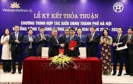 Hà Nội ký kết thỏa thuận hợp tác với Tổng Công ty Hàng không Việt Nam