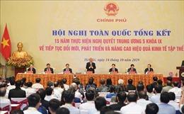 Thủ tướng chủ trì Hội nghị tổng kết 15 năm thực hiện Nghị quyết Trung ương 5 về kinh tế tập thể