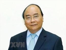 Thủ tướng Nguyễn Xuân Phúcsẽ thăm chính thức Kuwait và Myanmar