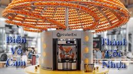 Máy ép biến vỏ cam thành ly nhựa sinh học
