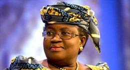Bà Okonjo-Iweala người Nigeria được bầu làm Tổng Giám đốc WTO