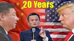 Tỷ phú Jack Ma dự đoán cuộc chiến thương mại Mỹ-Trung kéo dài 20 năm